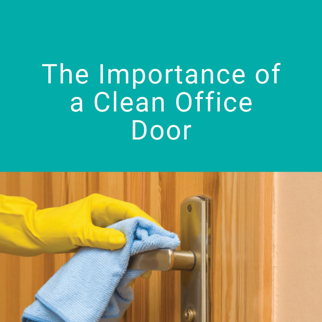 Importance of clean office door