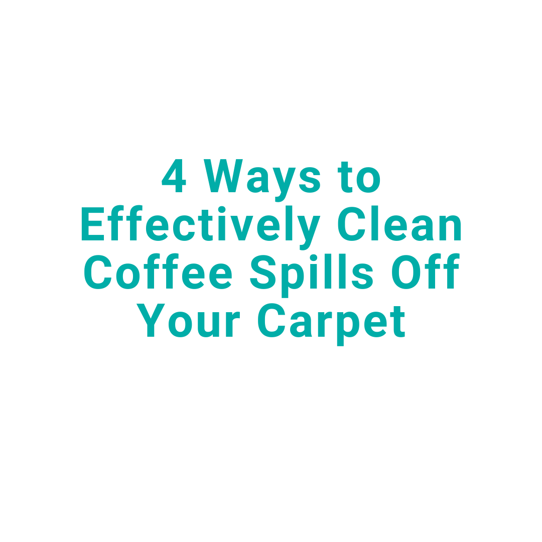 4 Ways To Clean Coffee Stains
