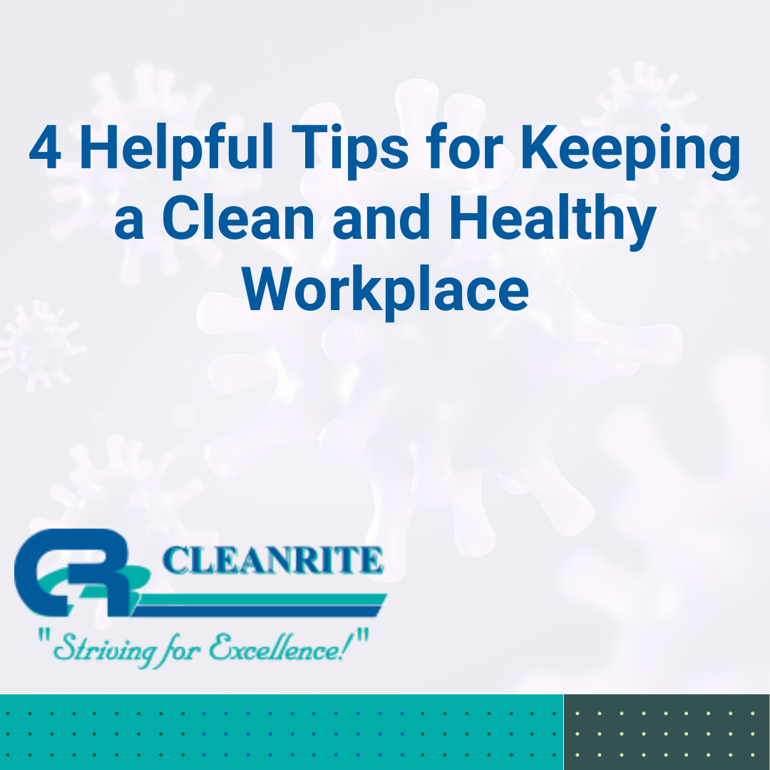 Clean and Healthy Workplace