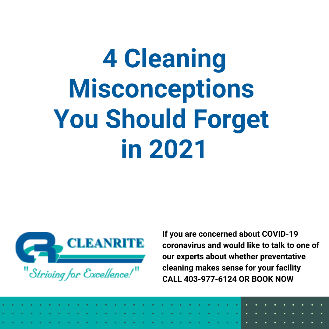 Cleaning misconceptions